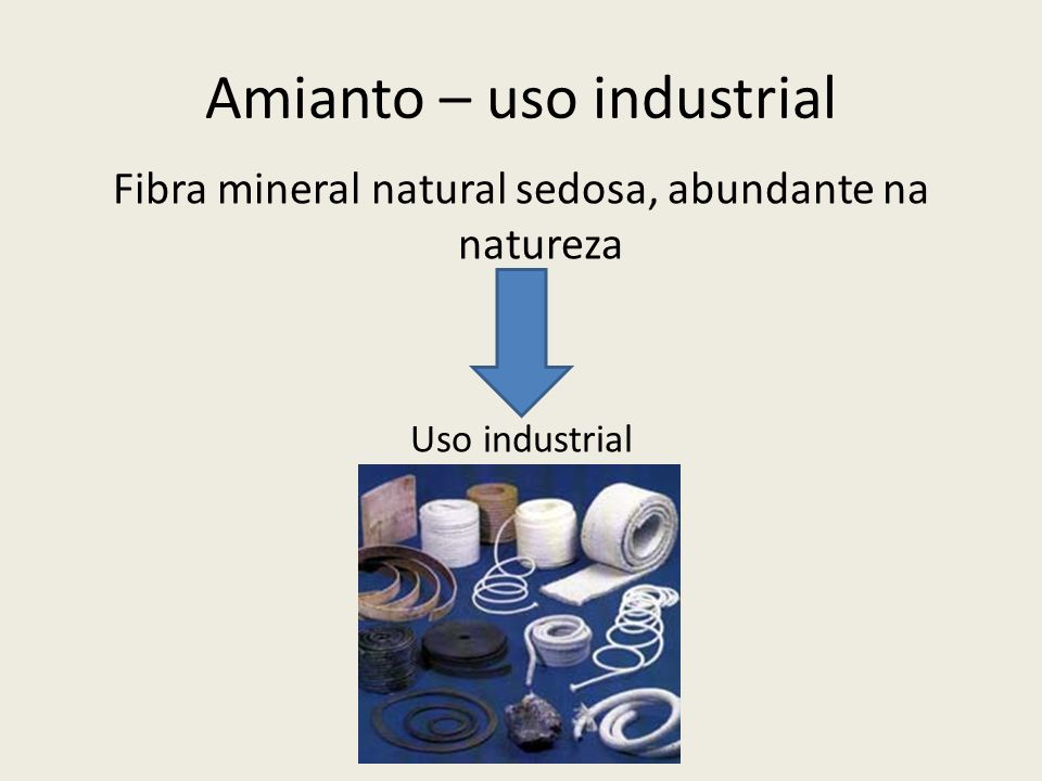 Amianto – uso industrial