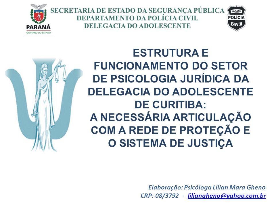 A NECESSÁRIA ARTICULAÇÃO COM A REDE DE PROTEÇÃO E O SISTEMA DE JUSTIÇA