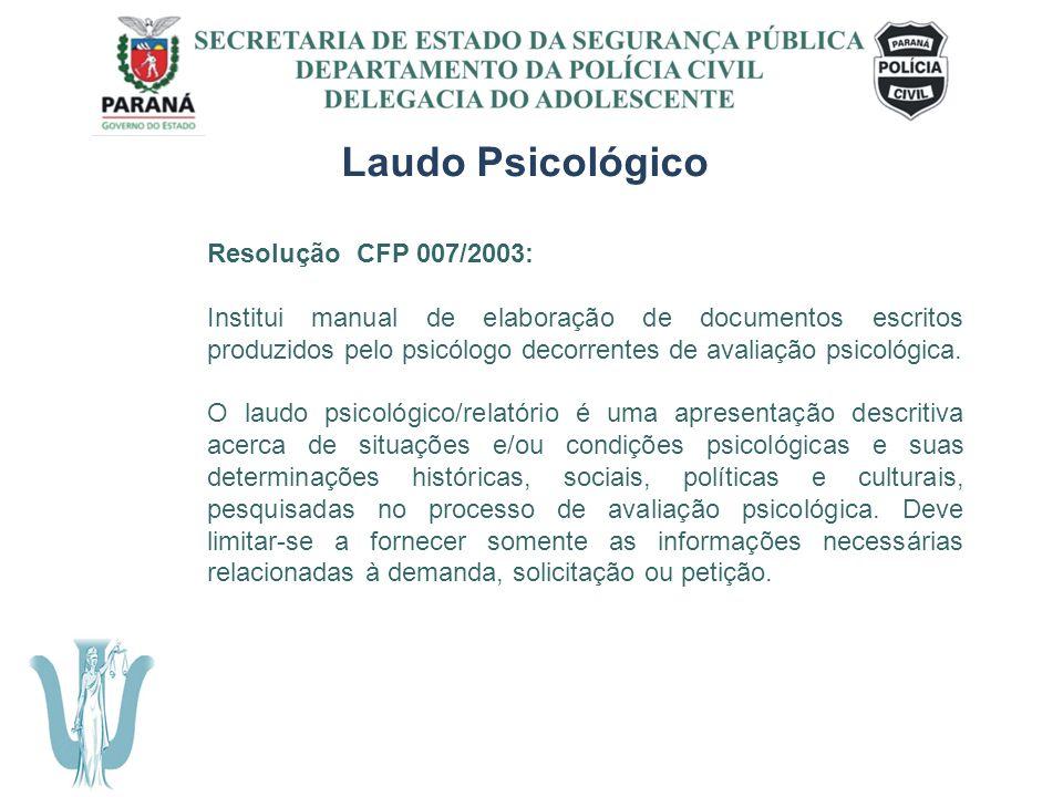 Laudo Psicológico Resolução CFP 007/2003: