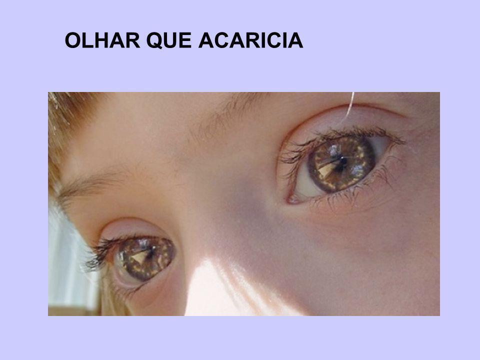 OLHAR QUE ACARICIA