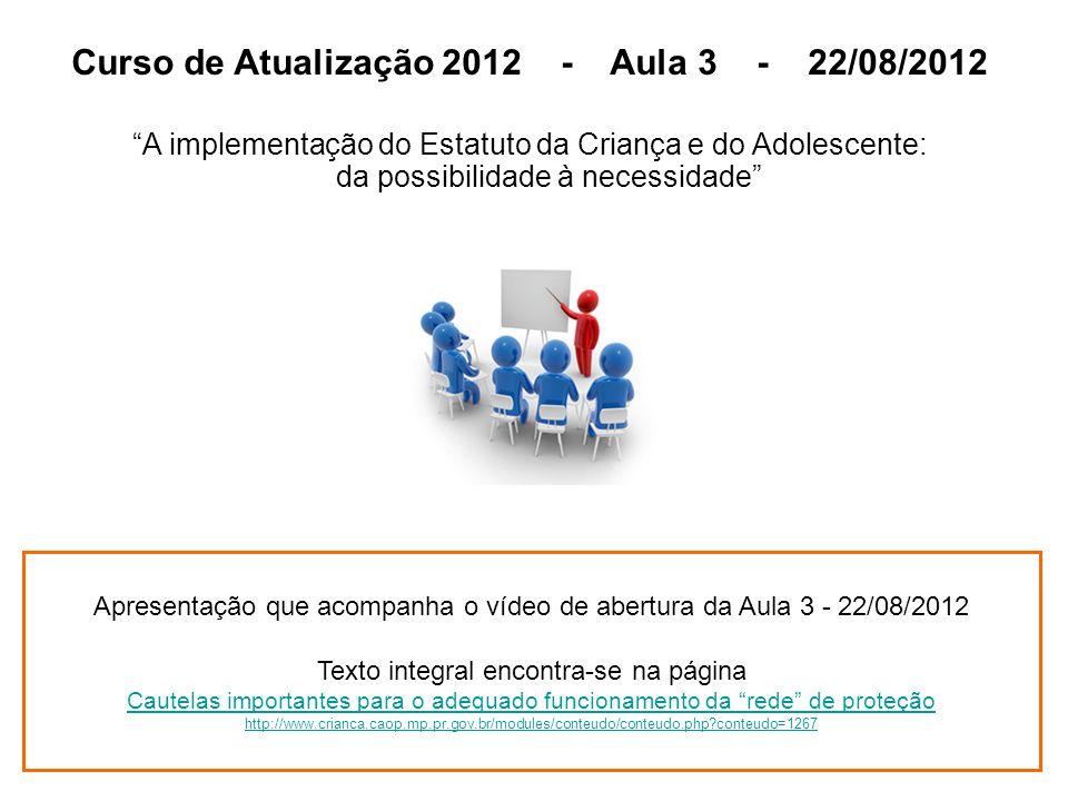 Curso de Atualização 2012 - Aula 3 - 22/08/2012