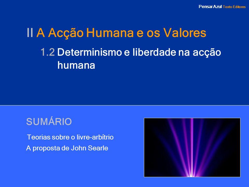 II A Acção Humana e os Valores