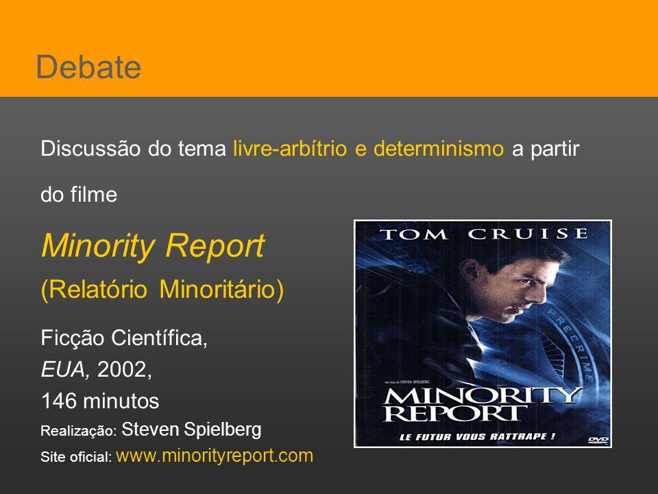 Debate Minority Report (Relatório Minoritário)