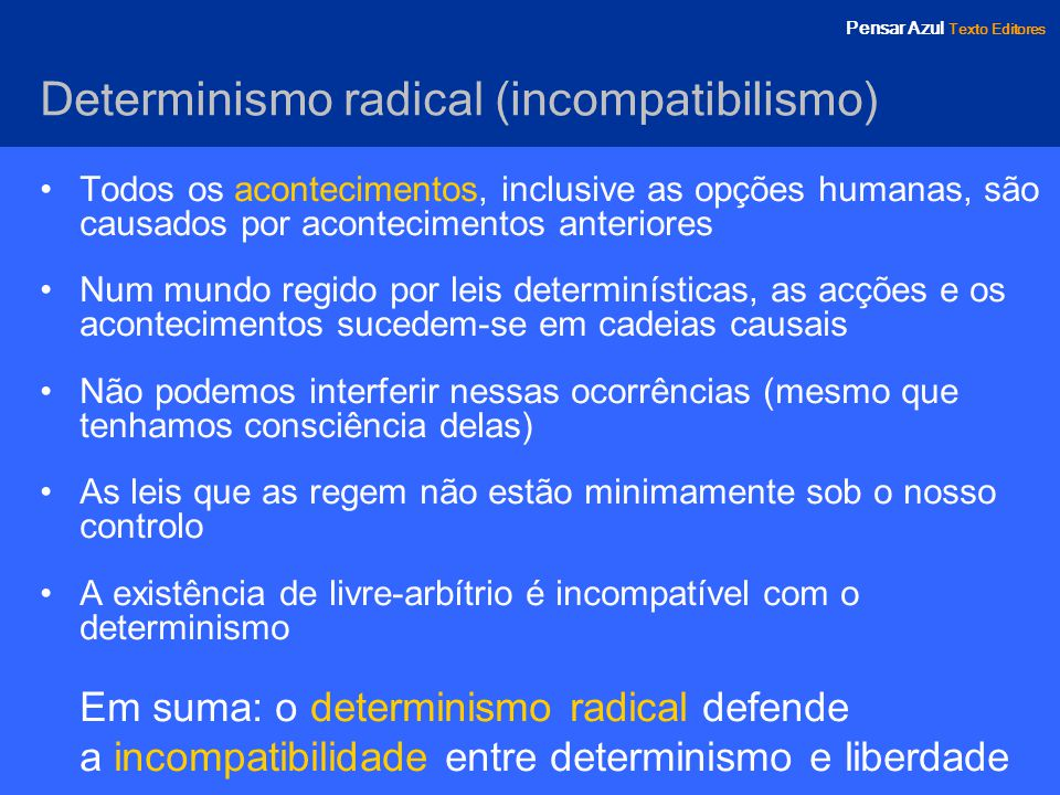 Determinismo radical (incompatibilismo)