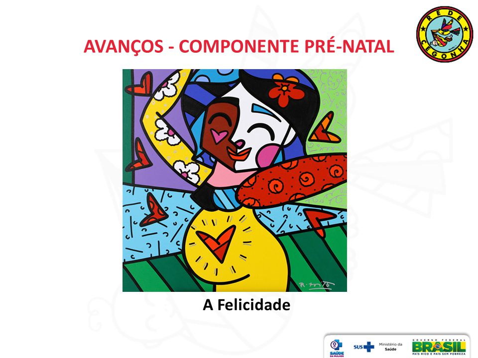AVANÇOS - COMPONENTE PRÉ-NATAL