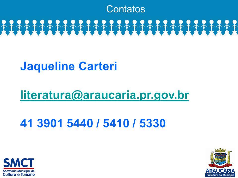 Jaqueline Carteri literatura@araucaria.pr.gov.br