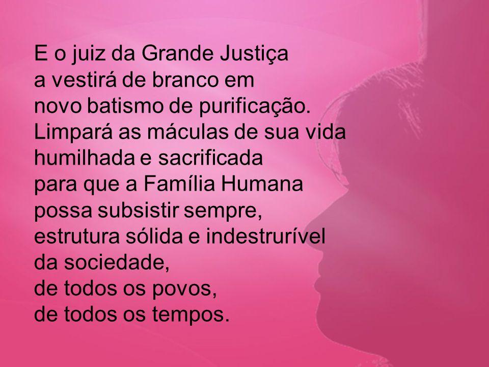 E o juiz da Grande Justiça