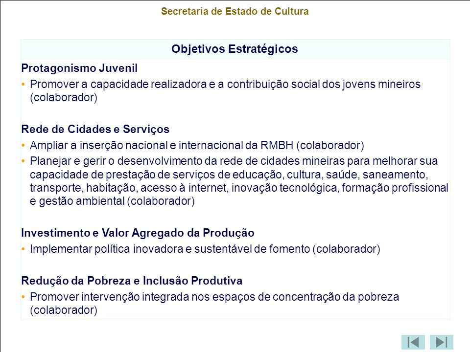 Secretaria de Estado de Cultura Objetivos Estratégicos