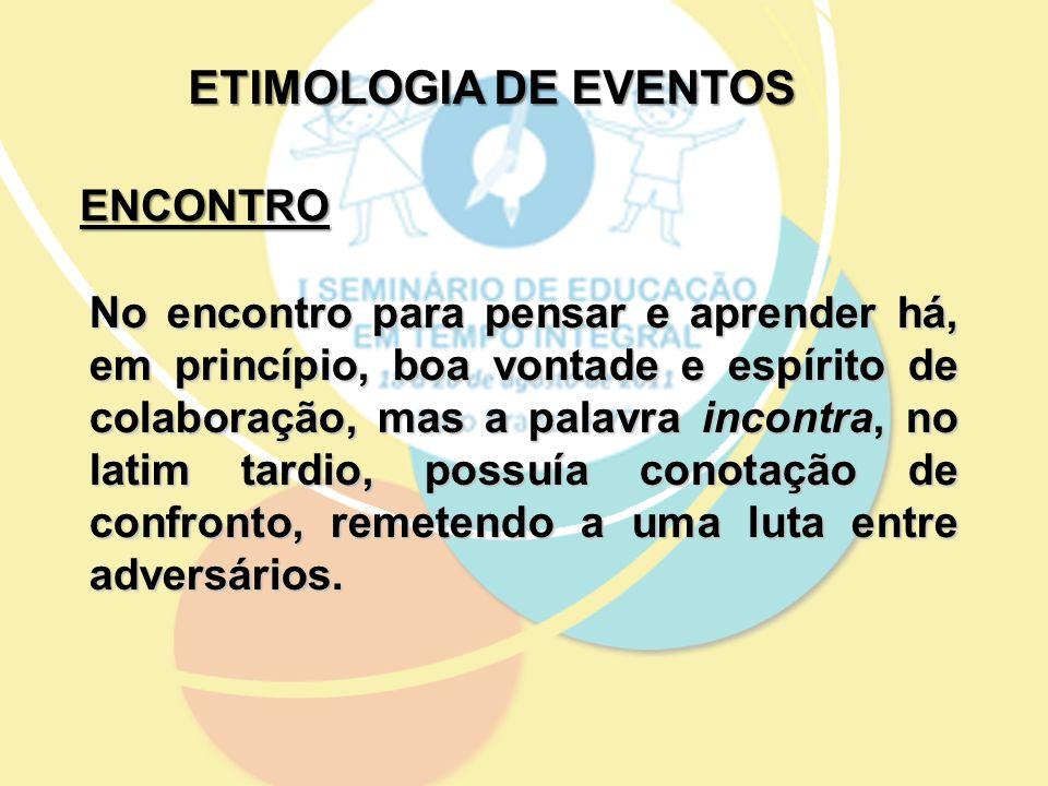 ETIMOLOGIA DE EVENTOS ENCONTRO