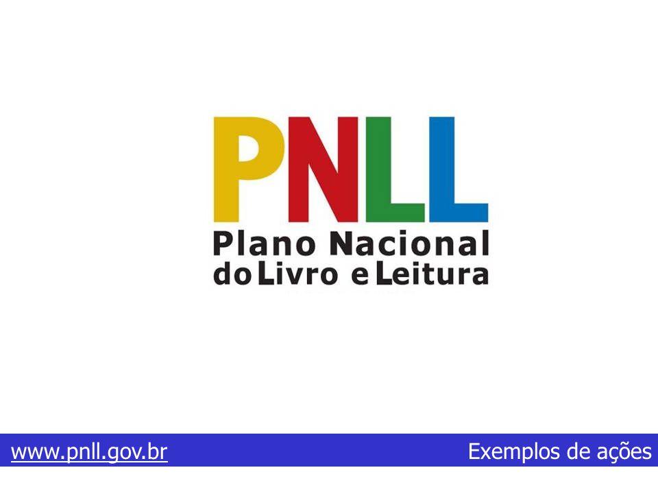 www.pnll.gov.br Exemplos de ações