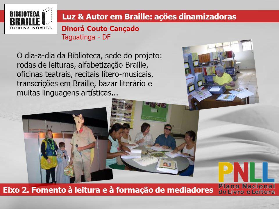 Luz & Autor em Braille: ações dinamizadoras