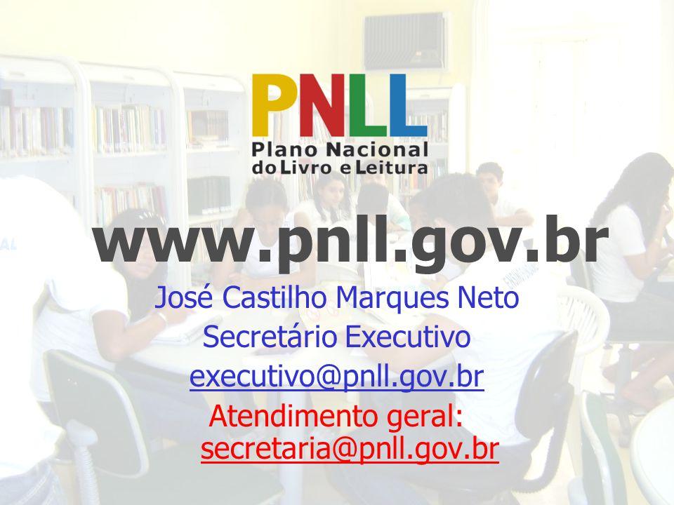www.pnll.gov.br José Castilho Marques Neto Secretário Executivo