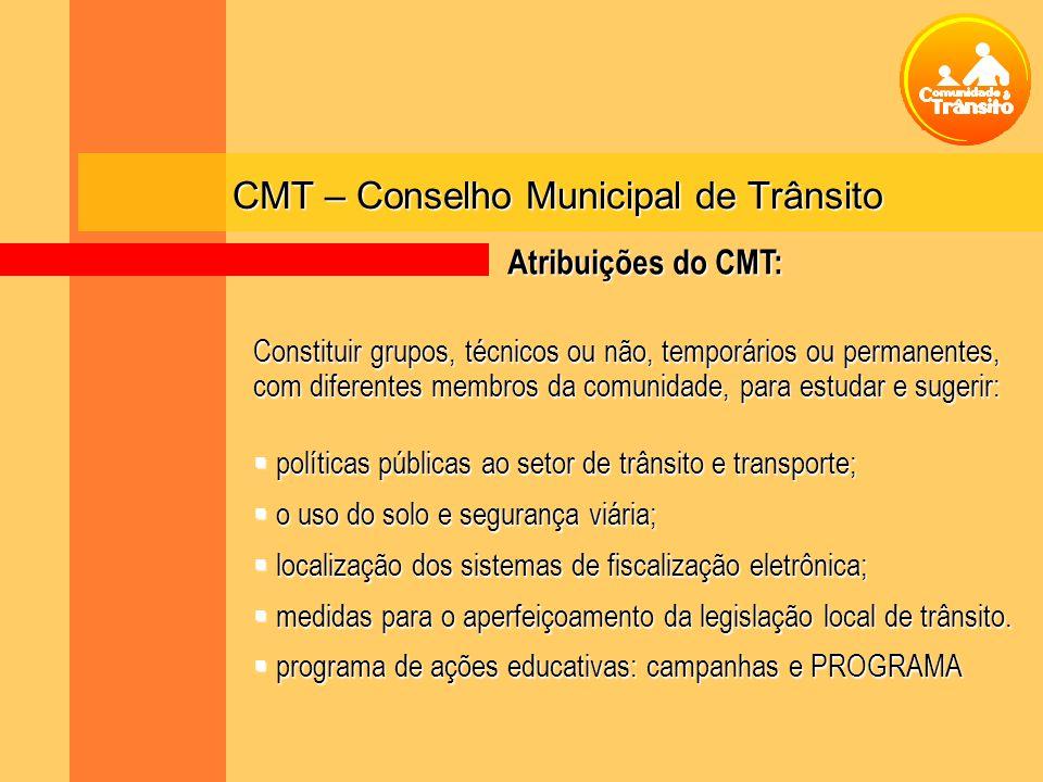 CMT – Conselho Municipal de Trânsito