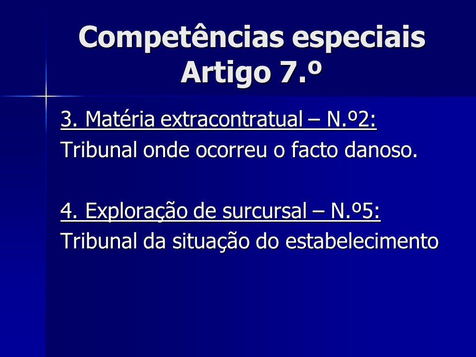 Competências especiais Artigo 7.º