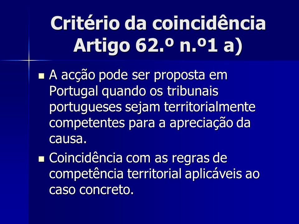 Critério da coincidência Artigo 62.º n.º1 a)