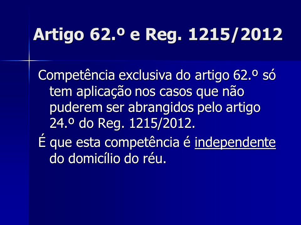 Artigo 62.º e Reg. 1215/2012