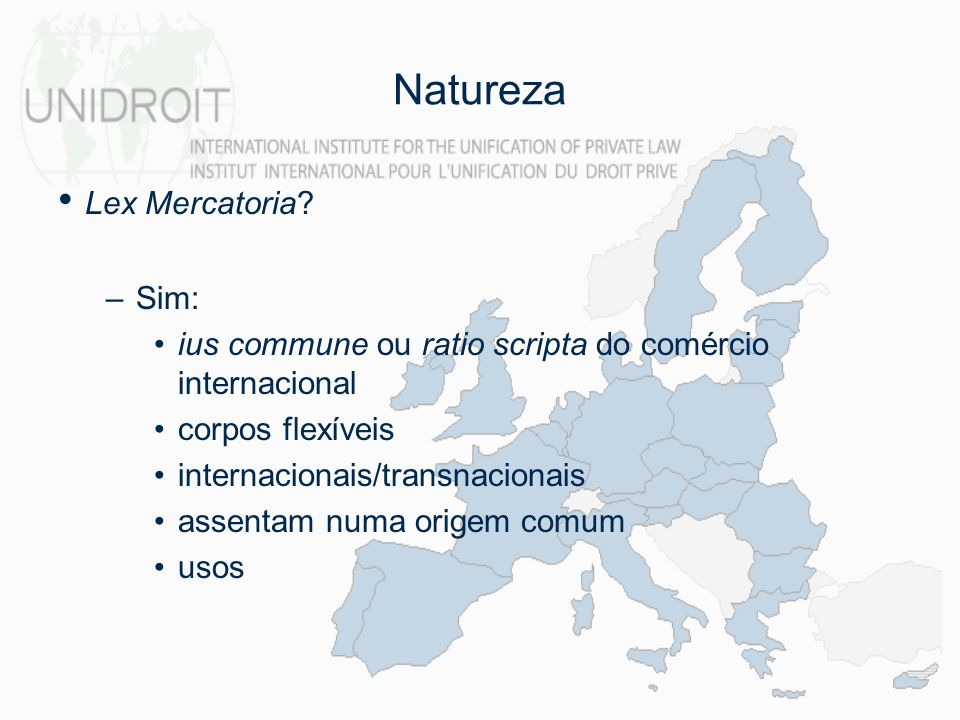 Natureza Lex Mercatoria Sim: