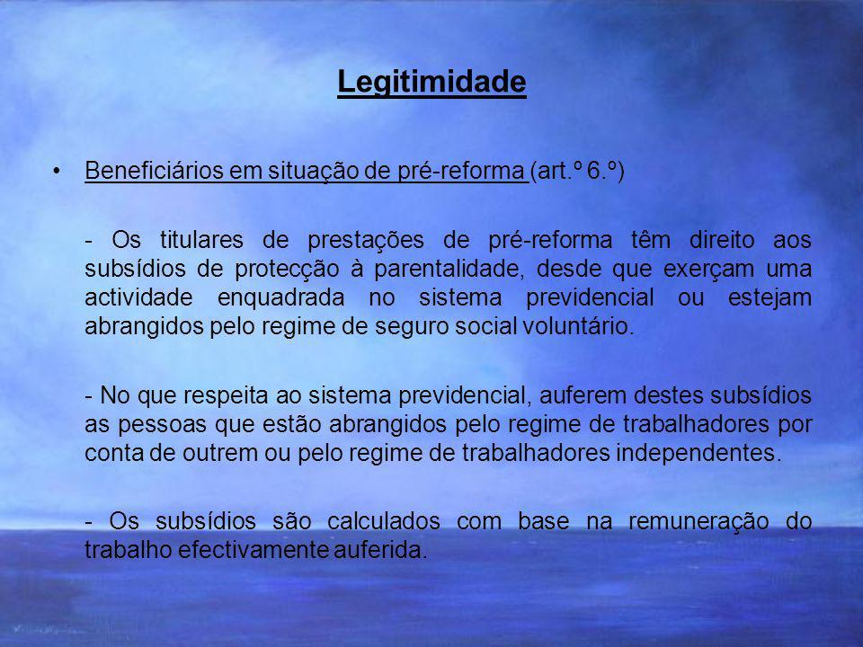 Legitimidade Beneficiários em situação de pré-reforma (art.º 6.º)