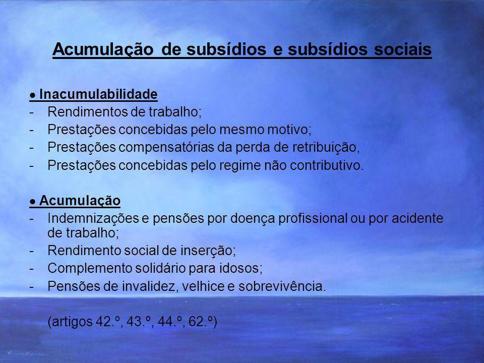 Acumulação de subsídios e subsídios sociais