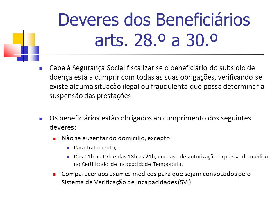 Deveres dos Beneficiários arts. 28.º a 30.º
