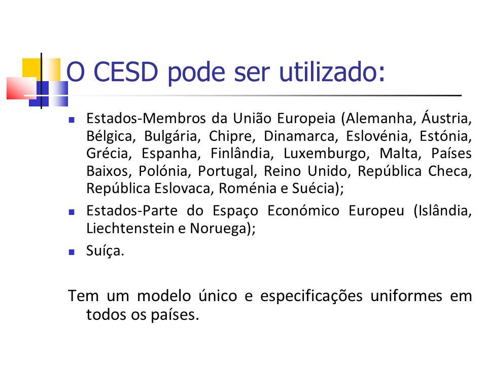 O CESD pode ser utilizado: