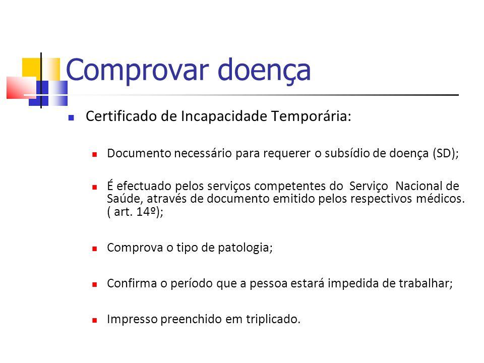 Comprovar doença Certificado de Incapacidade Temporária:
