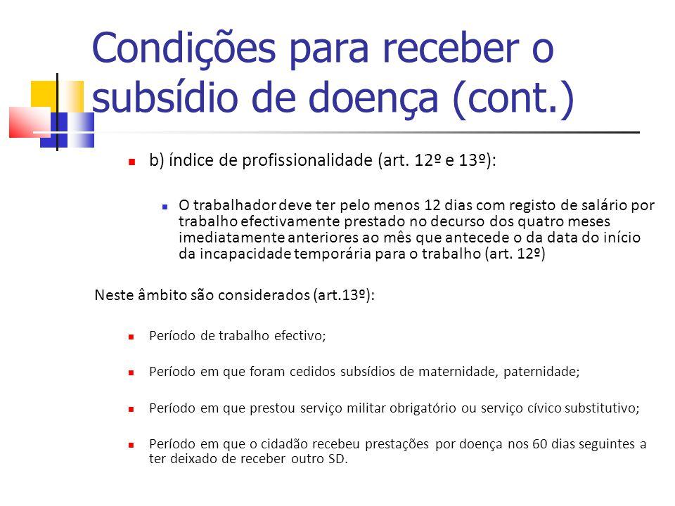 Condições para receber o subsídio de doença (cont.)