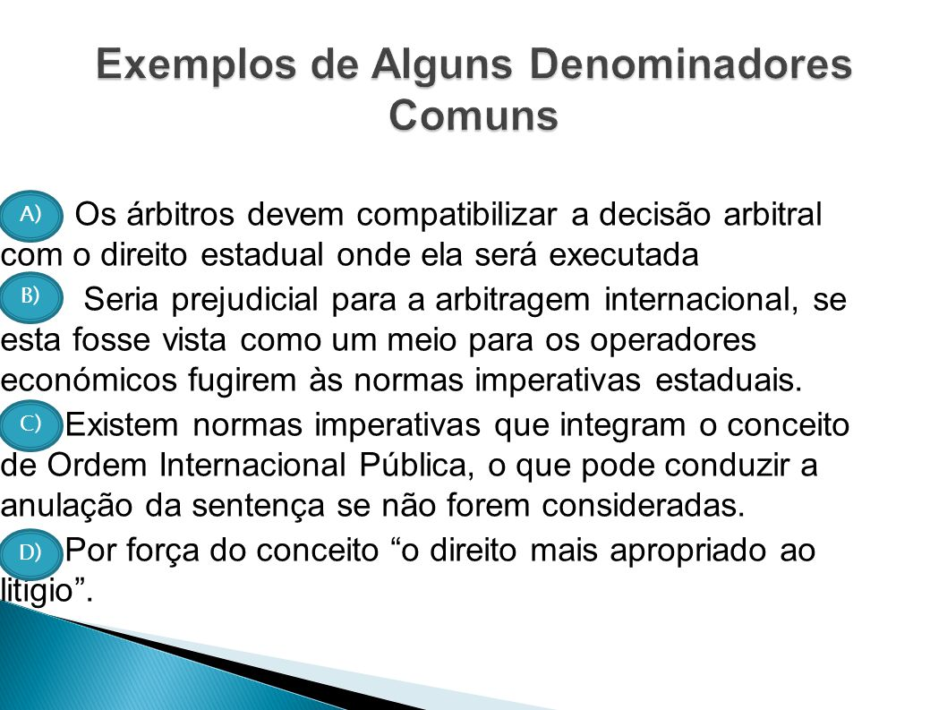 Exemplos de Alguns Denominadores Comuns