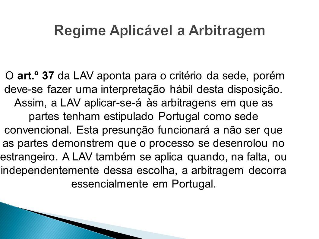 Regime Aplicável a Arbitragem