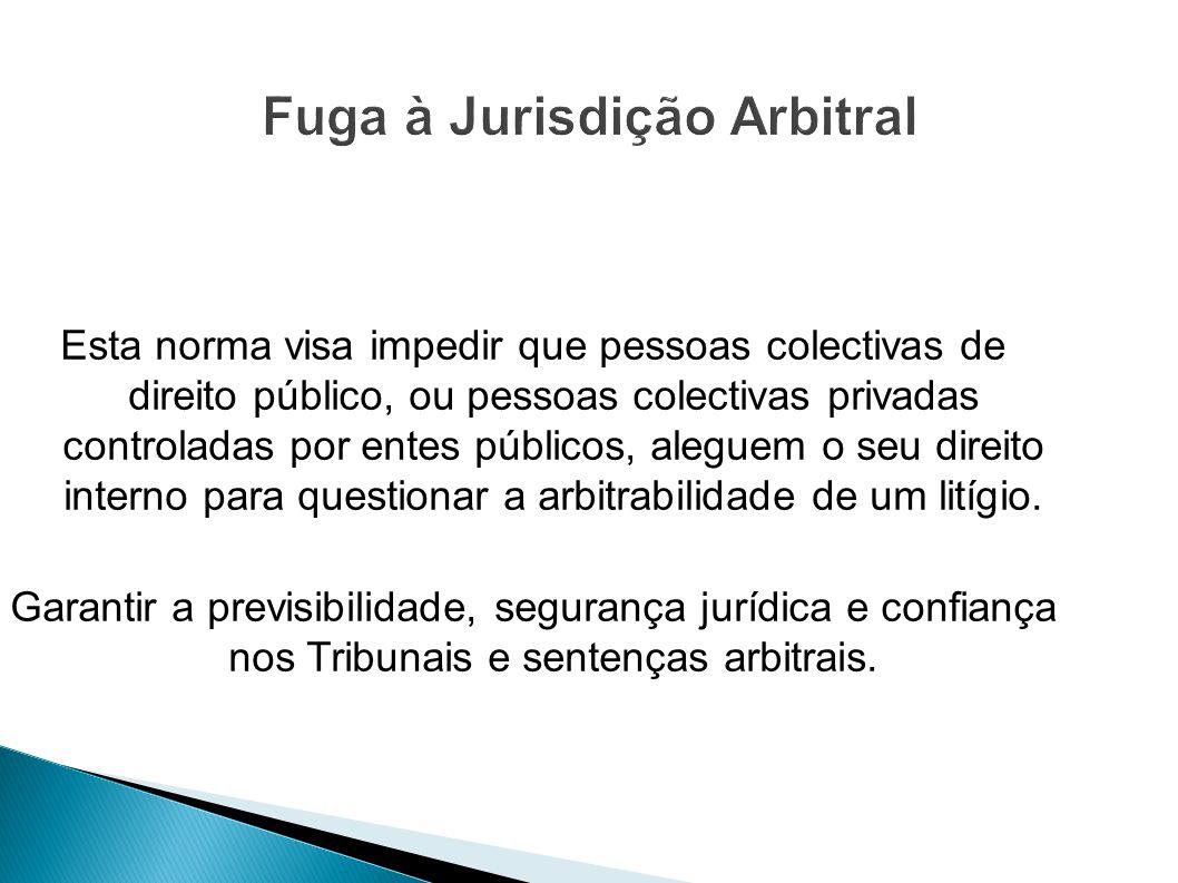 Fuga à Jurisdição Arbitral