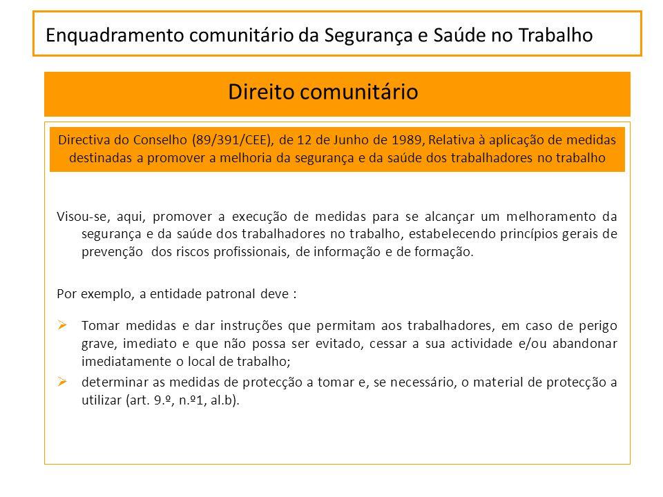 Enquadramento comunitário da Segurança e Saúde no Trabalho