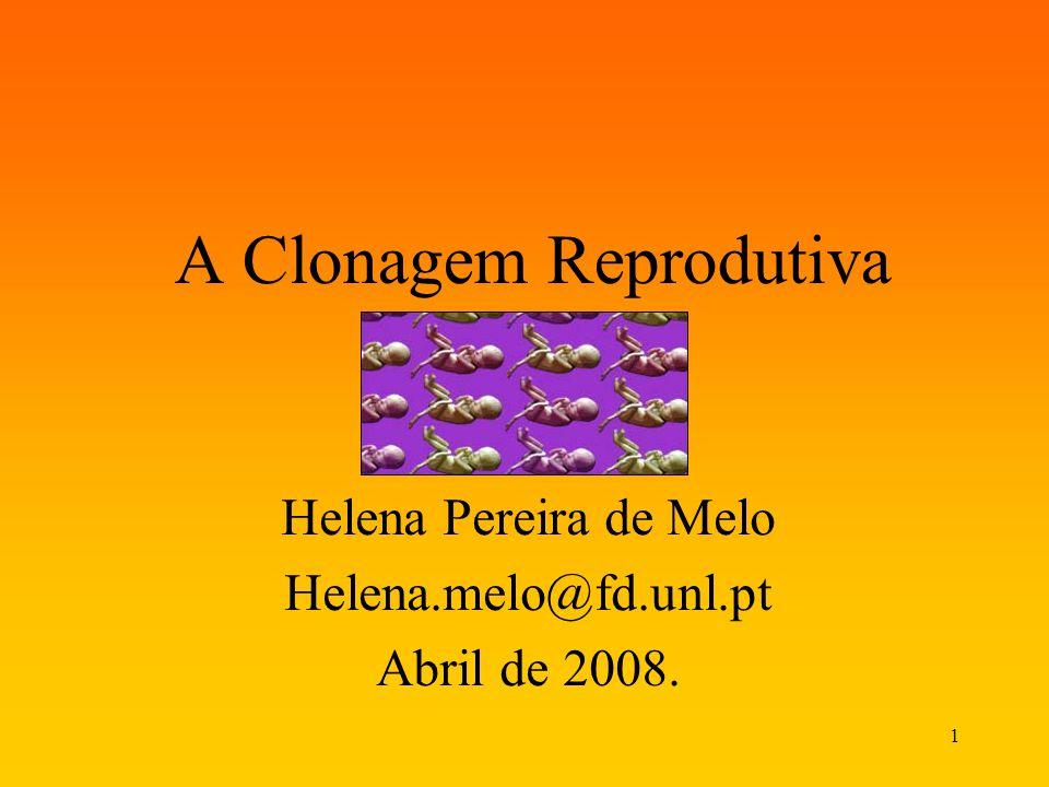 A Clonagem Reprodutiva