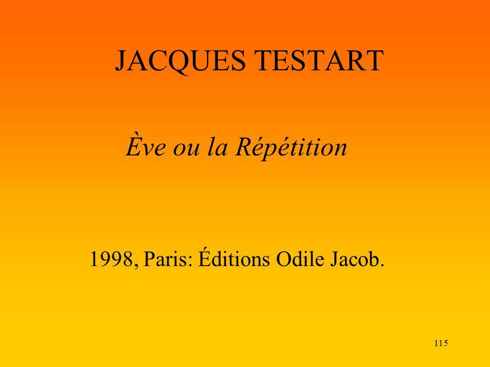 Ève ou la Répétition 1998, Paris: Éditions Odile Jacob.