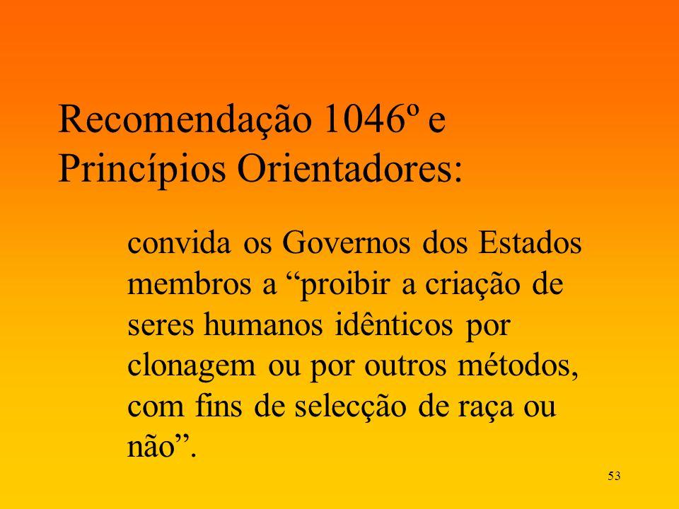 Recomendação 1046º e Princípios Orientadores: