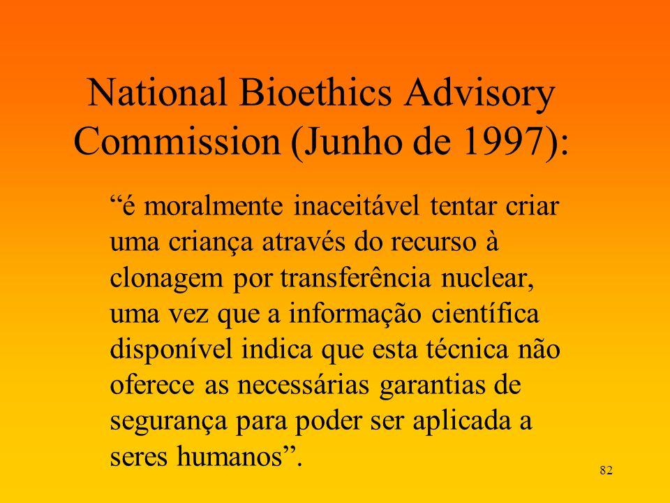 National Bioethics Advisory Commission (Junho de 1997):