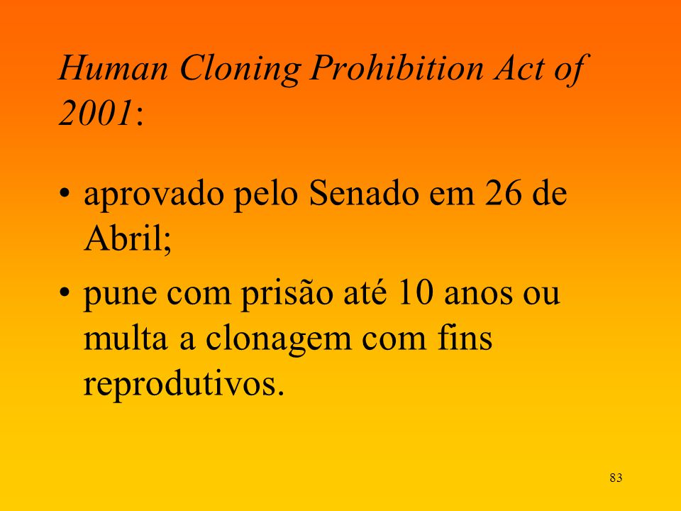 Human Cloning Prohibition Act of 2001: