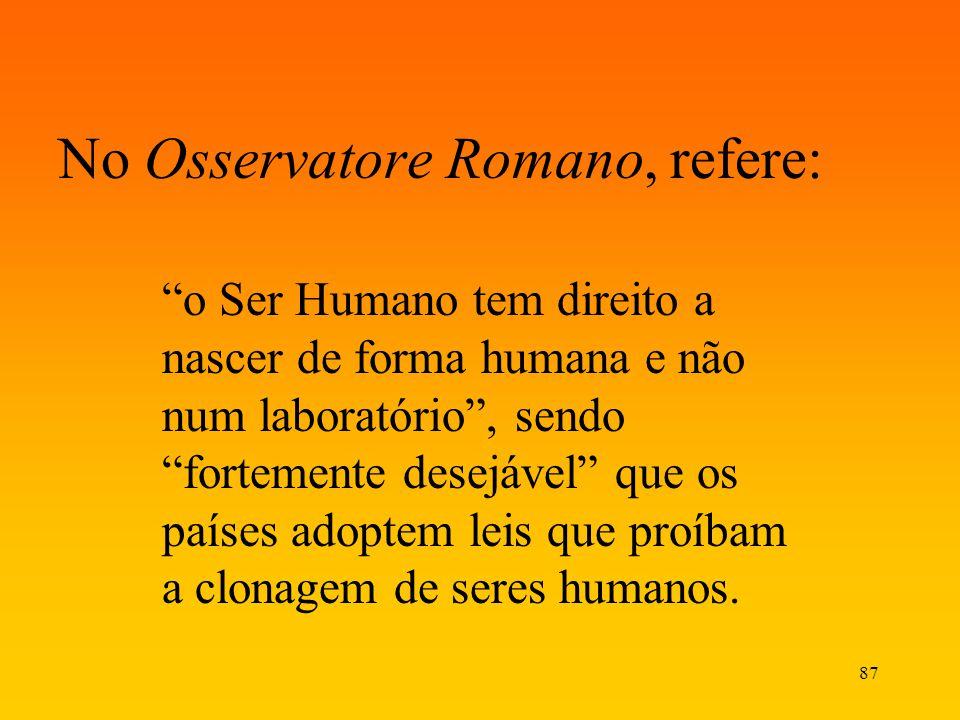 No Osservatore Romano, refere: