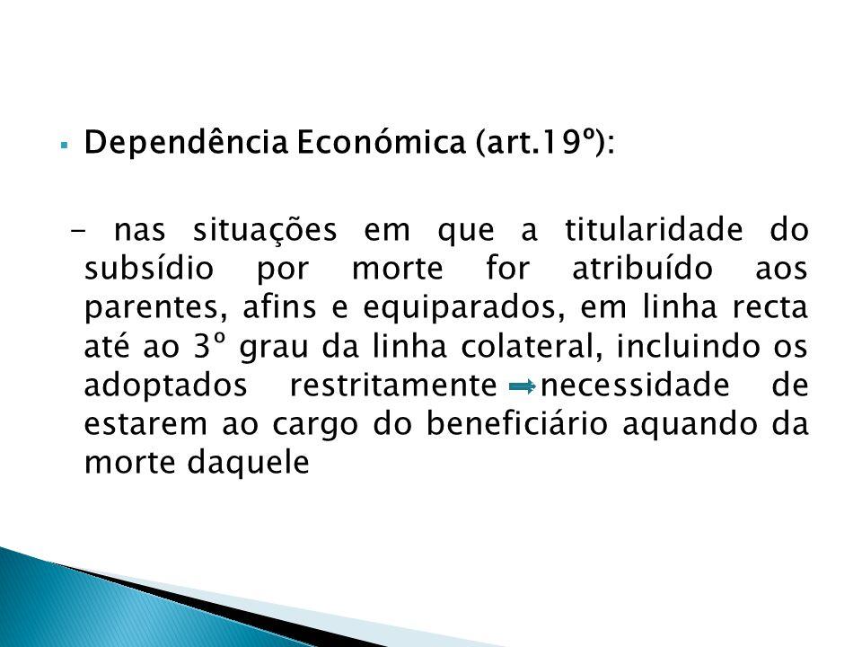 Dependência Económica (art.19º):