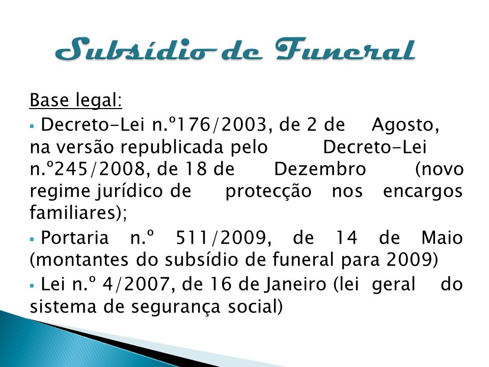Subsídio de Funeral Base legal: