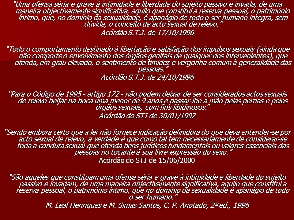 M. Leal Henriques e M. Simas Santos, C. P. Anotado, 2ª ed., 1996