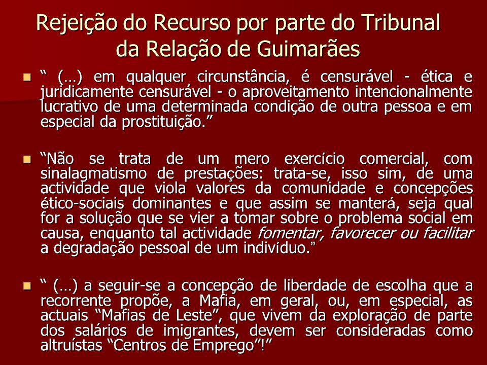 Rejeição do Recurso por parte do Tribunal da Relação de Guimarães