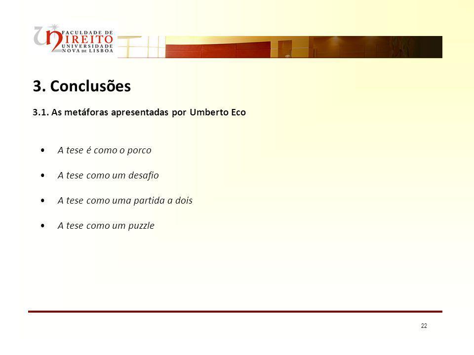 3. Conclusões 3.1. As metáforas apresentadas por Umberto Eco