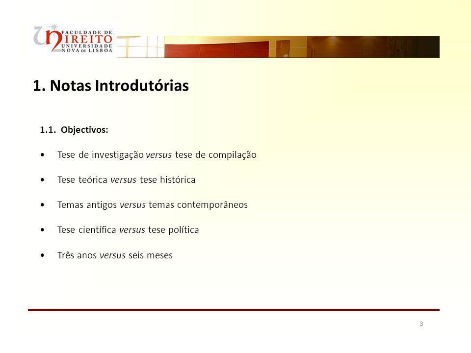 1. Notas Introdutórias 1.1. Objectivos: