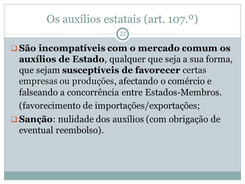 Os auxílios estatais (art. 107.º)