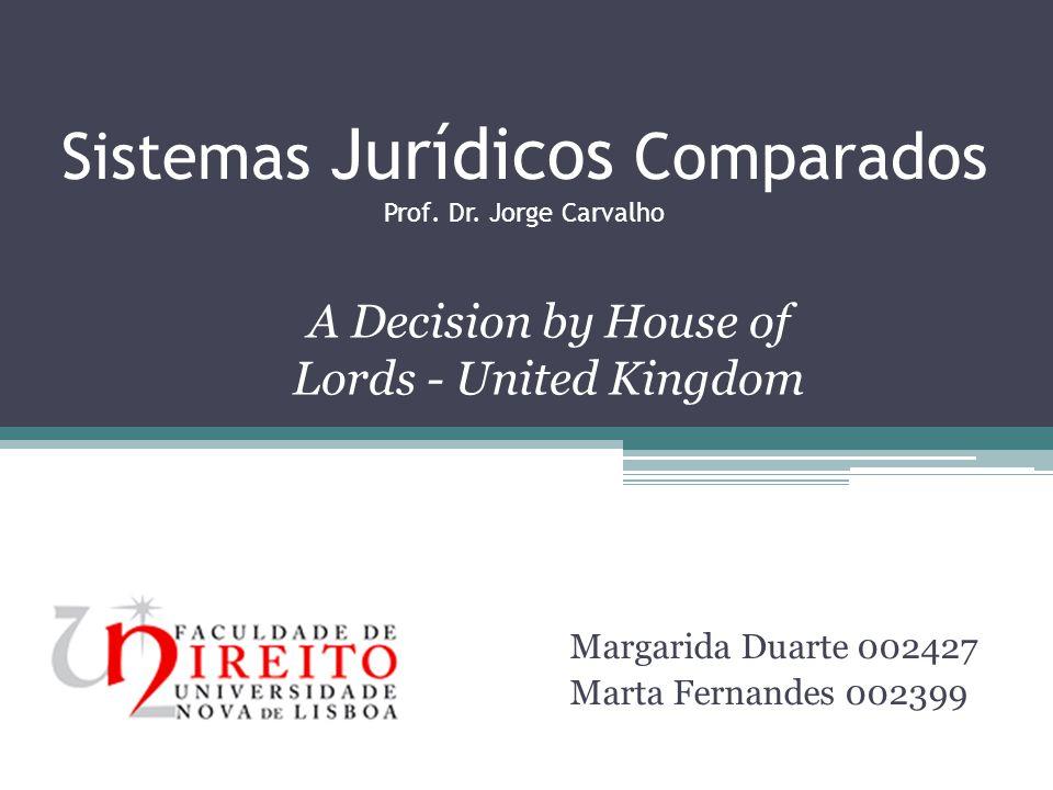 Sistemas Jurídicos Comparados Prof. Dr. Jorge Carvalho