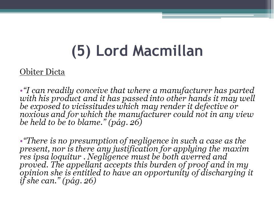 (5) Lord Macmillan Obiter Dicta