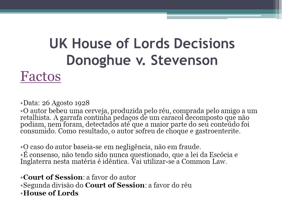 UK House of Lords Decisions Donoghue v. Stevenson