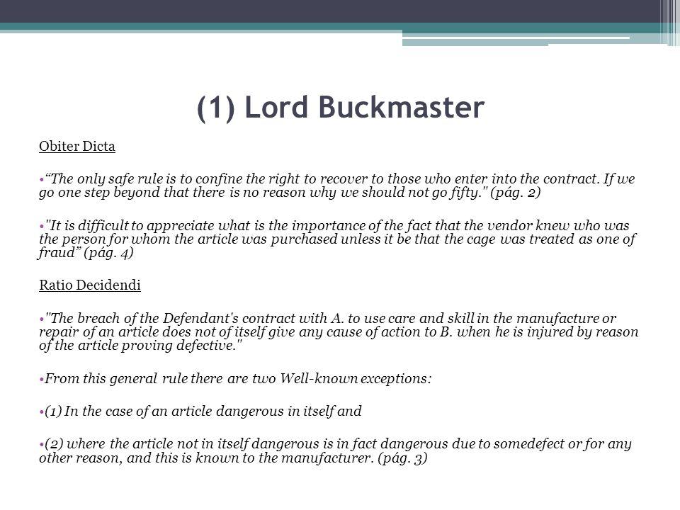 (1) Lord Buckmaster Obiter Dicta