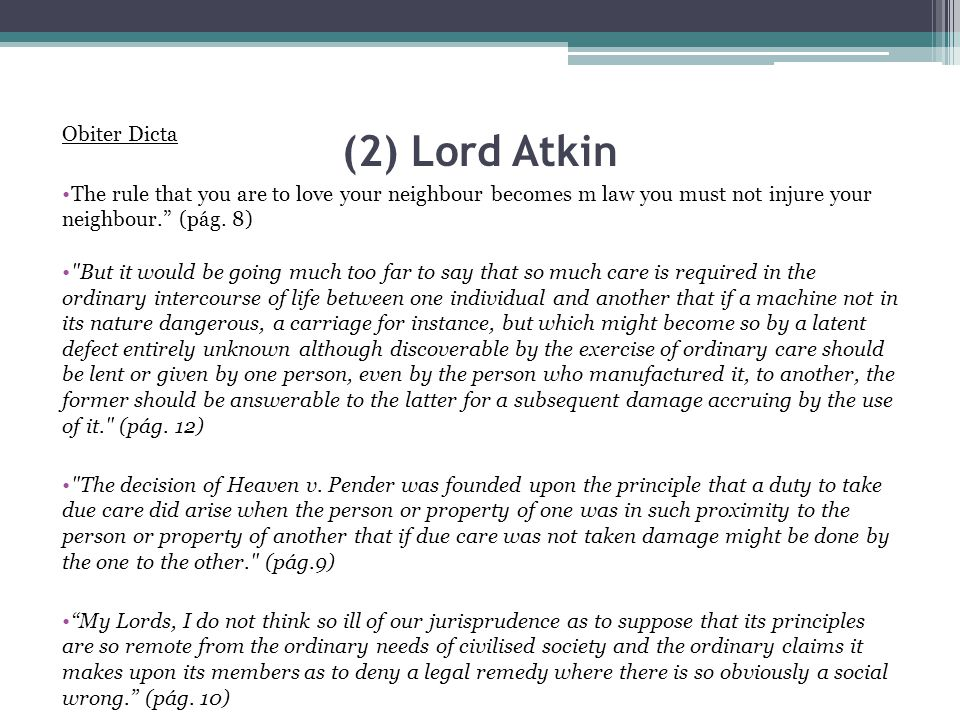 (2) Lord Atkin Obiter Dicta