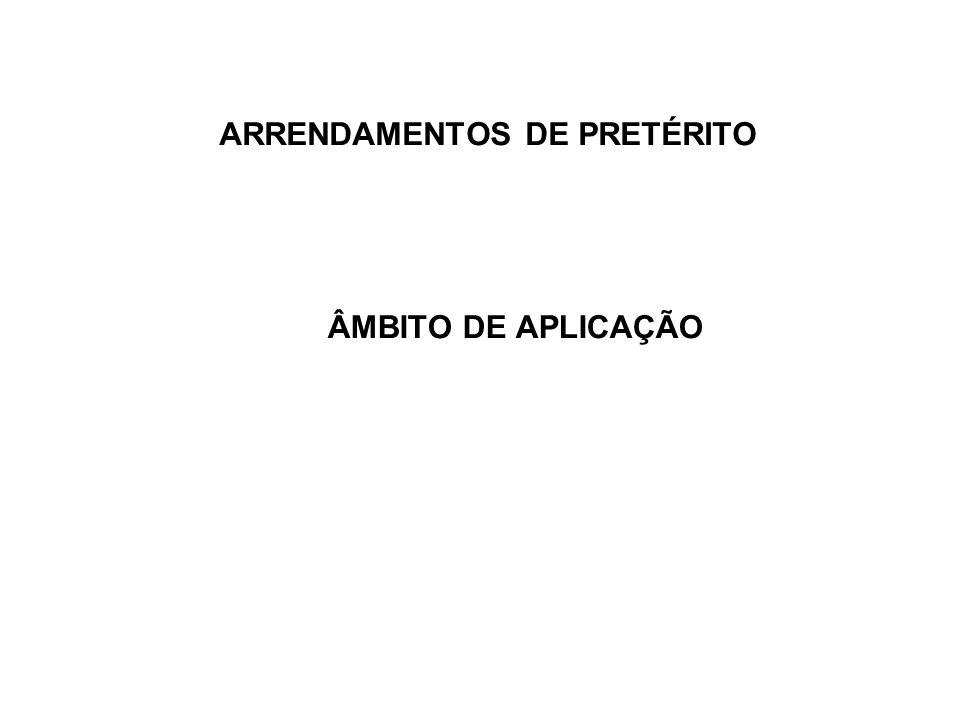 ARRENDAMENTOS DE PRETÉRITO